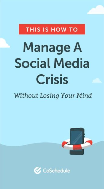 This Is How To Manage A Social Media Crisis Without Losing Your Mind
