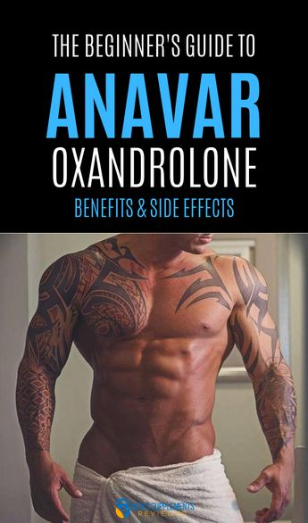 Anavar (Anvarol): Reviews, Results & Possible Side Effects