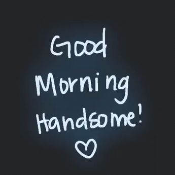 Good Morning Handsome GIF - GoodMorningHandsome GoodMorning - Discover & Share GIFs