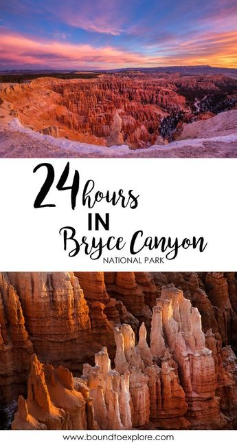 24 Hours in Bryce Canyon National Park