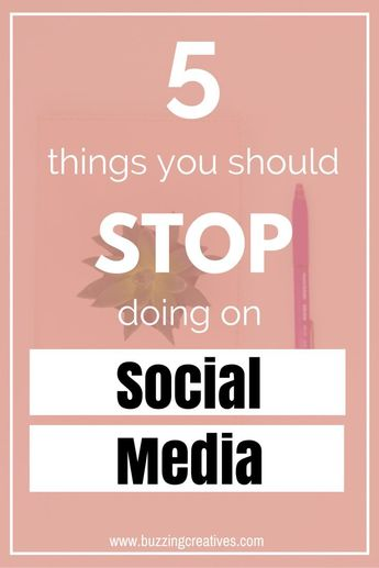 5 Things You Should Stop Doing on Social Media