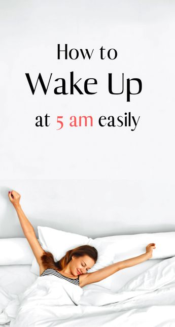 11 Habits to Wake Up at 5 AM That Everyone Needs to Know - Everything Abode