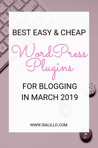 Best WordPress plugins for blogging - March favourites ⋆ Isa Lillo