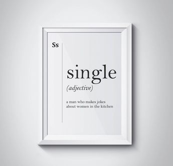 Single Definition Gift for Him Dictionary Art Office Decor Minimalist Poster Single Man Gift Funny Definition Print Definition Poster Gift
