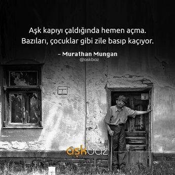 Aşk kapıyı çaldığında hemen açma. Bazıları, çocuklar gibi zile basıp kaçıyor. - Murathan Mungan (Kaynak: Instagram - askbaz) #sözler #anlamlısözler #güzelsözler #manalısözler #özlüsözler #alıntı #alıntılar #alıntıdır #alıntısözler #şiir #edebiyat