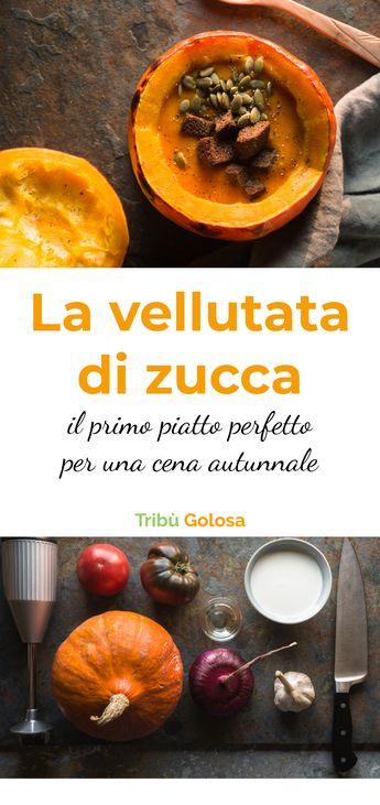 La vellutata di zucca, il primo piatto perfetto per l'autunno