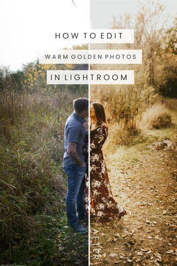 How to Edit Warm Golden Photos