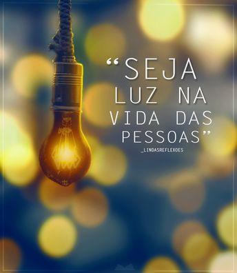 Seja Luz...