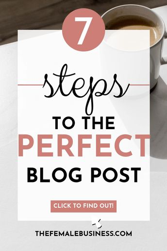 The Ultimate Beginner's Guide To Writing Blog Posts in 2020 - The Female Business