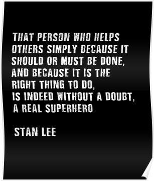 Stan Lee Quote Superhero Poster