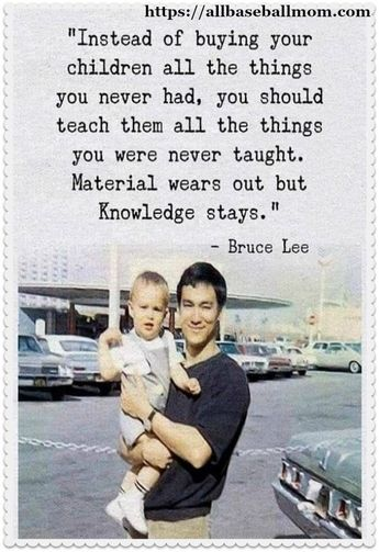 Powerful punch from Bruce Lee about the right way of parenting! #powerful #punch #Bruce-Lee #right #way #parenting #quotes #inspirational #motivational