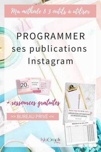 Programmer ses publication Instagram : ma méthode + 3 outils à utiliser