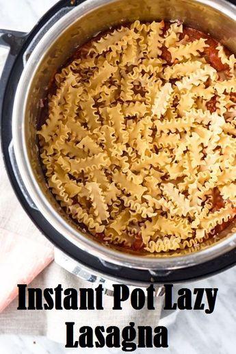 Instant Pot Lazy Lasagna