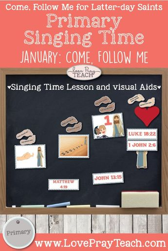 """Come, Follow Me 2019-For Primary- Singing Time Helps, January: """"Come, Follow Me"""" Hymns #116"""