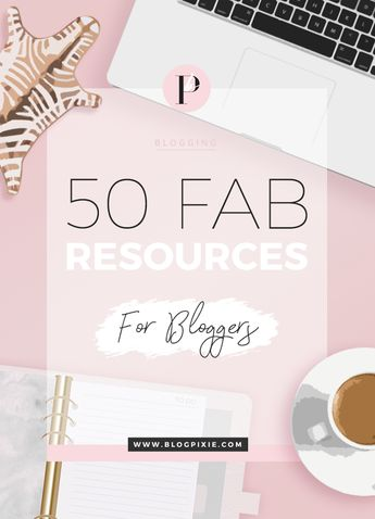 Blogging Resources - Helpful websites for Bloggers