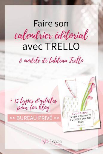 Comment créer un calendrier éditorial pour son blog