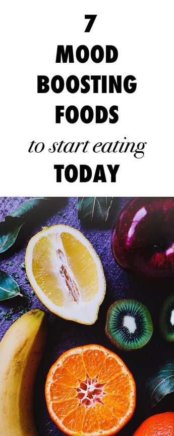 7 Mood-Boosting Foods to Start Eating Today!