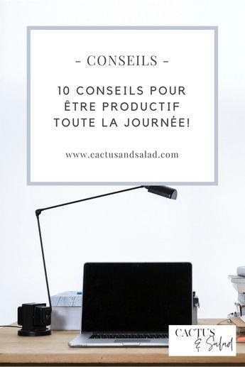 10 conseils pour être productif toute la journée