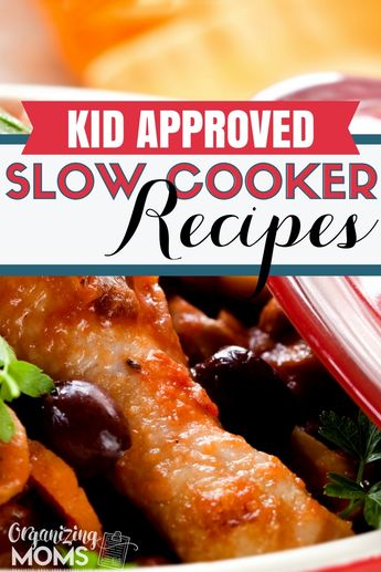Kid Approved Crockpot Recipes Your Family Will Love