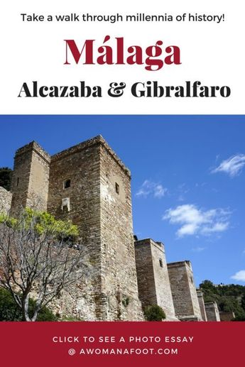 Must-see in Málaga: Alcazaba and Gibralfaro