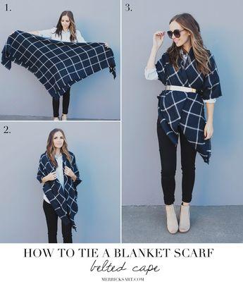 FOUR WAYS TO TIE A BLANKET SCARF