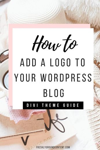 Brand your WordPress blog! With the Divi WordPress theme, branding is super easy. This quick guide will show you how to add your own logo to your WordPress blog, in minutes! Check out the blog for more awesome blogging and branding resources! #startingabl