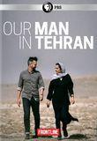 Frontline: Our Man in Tehran [DVD] [2018]