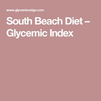 South Beach Diet – Glycemic Index