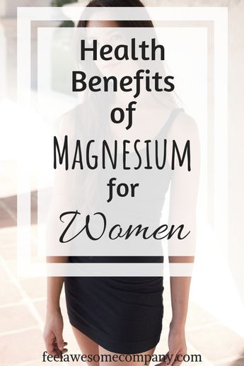 11 Health Benefits of Magnesium for Women (And Why It Matters In 2019)