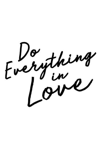Everything In Love Tee