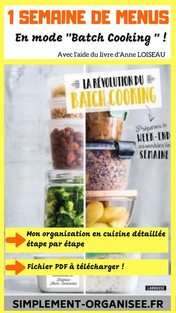 Batch Cooking : 1 semaine de menus