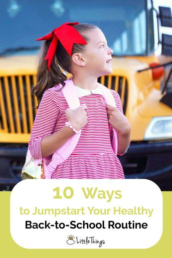 10 Ways to Jumpstart Your Healthy Back-to-School Routine: School will be starting in just a matter of weeks. With a little planning, you can get a jump start on a healthy back-to-school routine — one that everyone in the family can get behind.