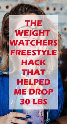 The Weight Watchers Freestyle HACK that helped me lose 30 lbs