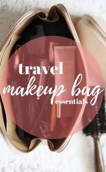 Travel Makeup Bag Essentials