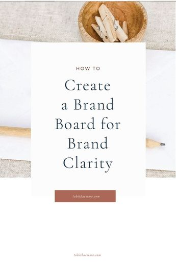 How to Create a Brand Board for your creative business to stay consistent in your branding and to give yourself brand clarity. The branding process and a template of what you need to include in your brand board. Brand Board Inspiration and tips. #branding