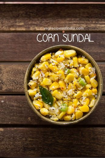 sweet corn sundal recipe with step by step photos – easy recipe of sweet corn sundal for navratri festival. sundals are south indian based dishes made with a variety of legumes and is prepared during ganesh chaturthi or navratri. though you can even make them on regular days too. #cornsundal #sweetcornsundal #sundal #sundalrecipes #sweetcorn #cornrecipes