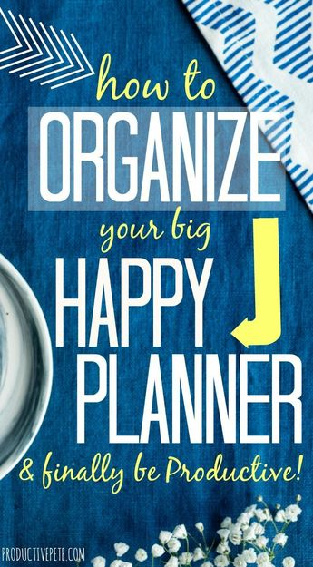 How to Set Up your Happy Planner to Stay Organized