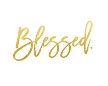 Blessed Print / Blessed Sign / Blessed Wall Art / Blessed Gold Foil / Gratitude Print / Positive Pri