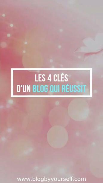 La base pour réussir avec son blog ~ Blog by yourself