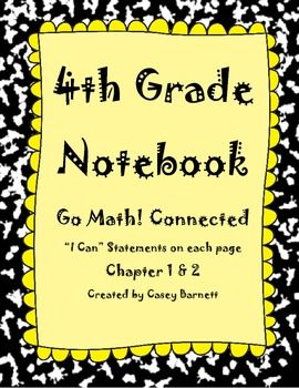 Go Math Notebook 4th Grade Cc And I Can Statements Chapte