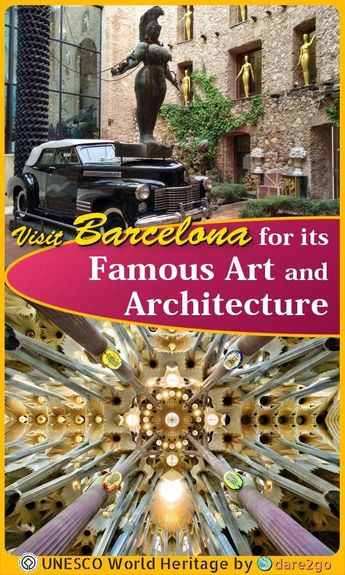 Visit Barcelona for its Famous Art and Architecture