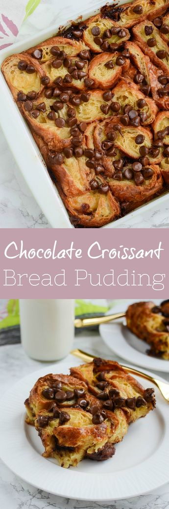 Chocolate Chip Croissant Bread Pudding - the most decadent breakfast (or dessert)! Sliced croissants in sweet custard with chocolate chips sprinkled in!