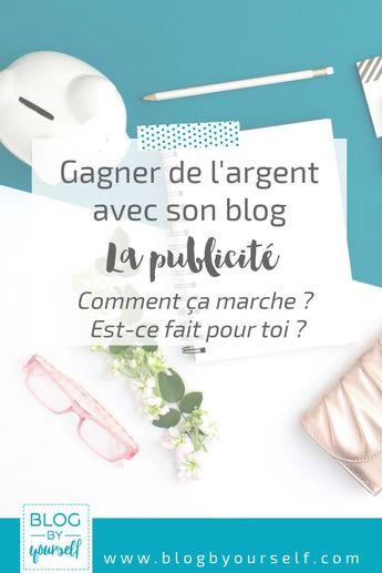 Monétiser son blog avec la publicité : est-ce fait pour toi
