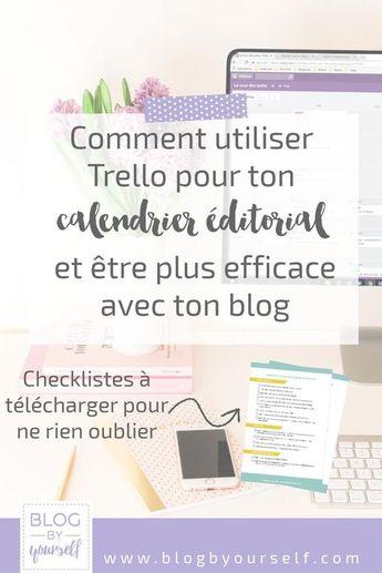 Comment Trello peut t'aider à bloguer efficacement ~ Blog by yourself
