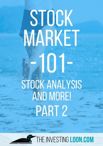Stock Market 101 by The Investing Loon Part 2 - The Investing Loon