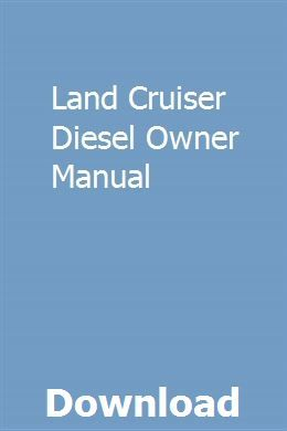 Land Cruiser Diesel Owner Manual download pdf