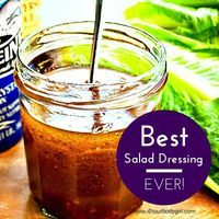 The Best Salad Dressing Recipe Ever! - 4- HOUR BODY GIRL