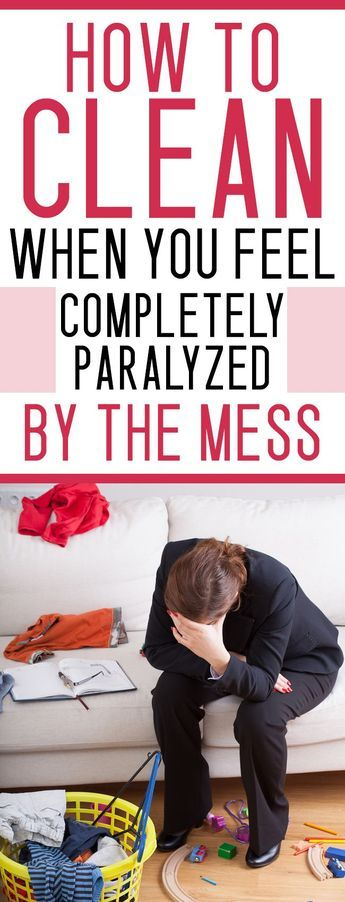 how to clean your house when you are overwhelmed by the mess!