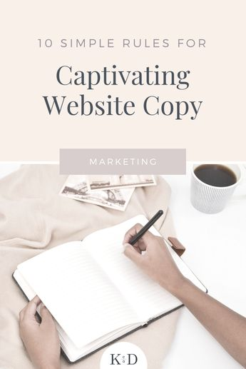 10 Simple Rules for Writing Captivating Website Copy - K Design Co.