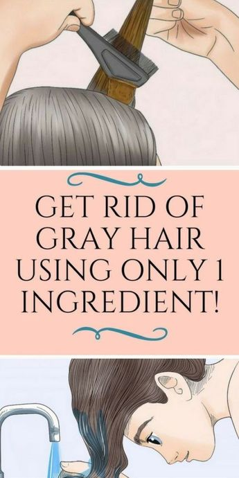 Get Rid of Gray Hair with This One Ingredient